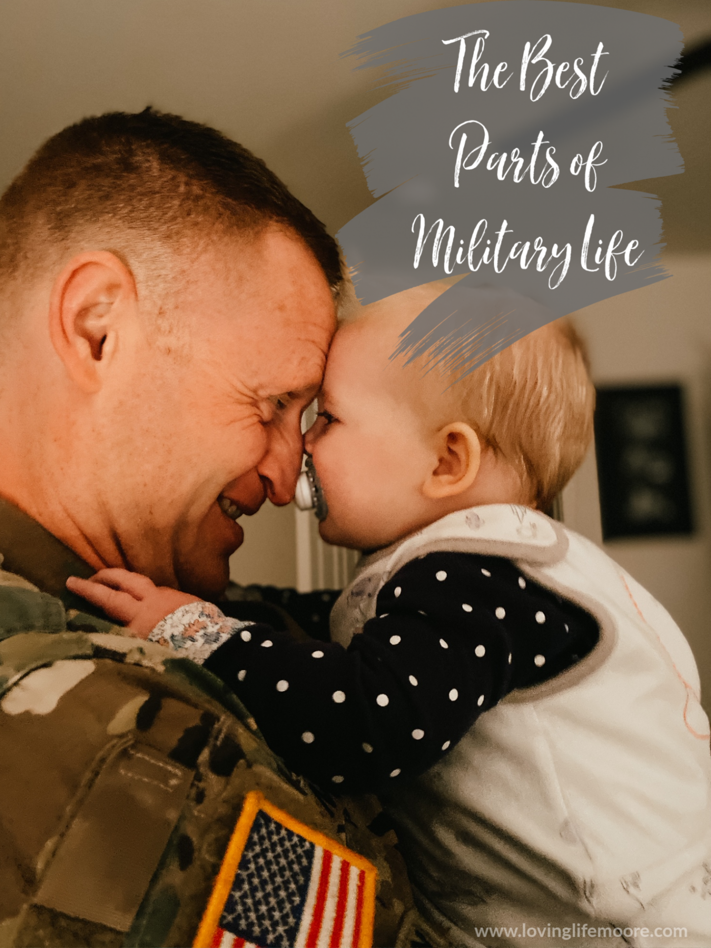 the best parts of military life
