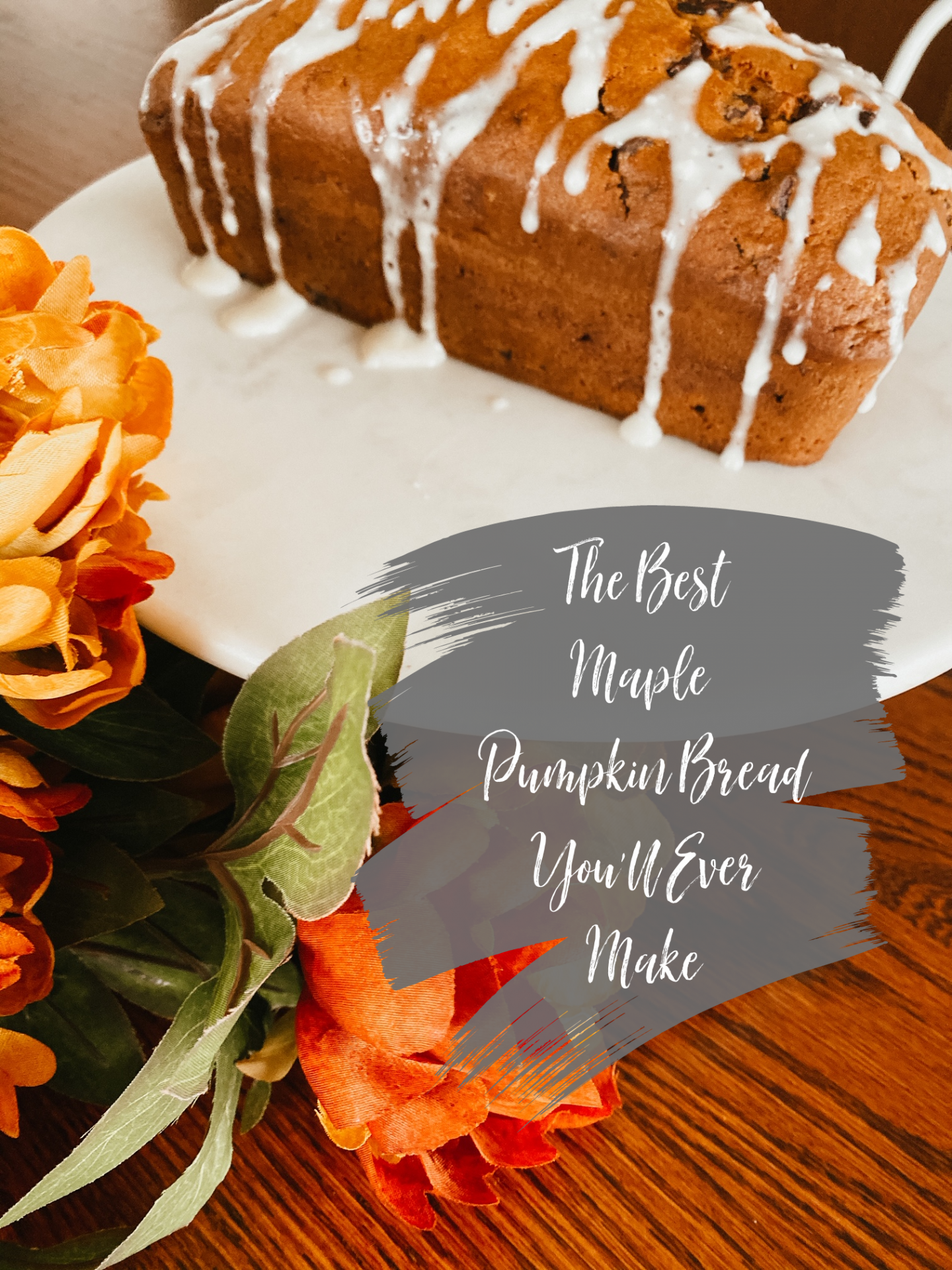 the best maple pumpkin bread recipe