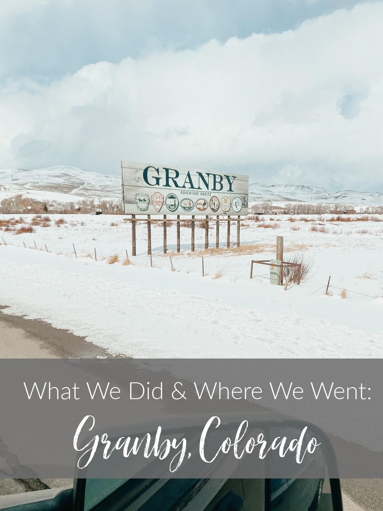 what we did granby colorado